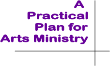 A Plan for Arts Ministry