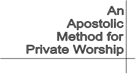 Apostolic Prayer Method